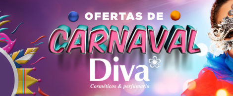 Campanha de Carnaval Diva Cosméticos