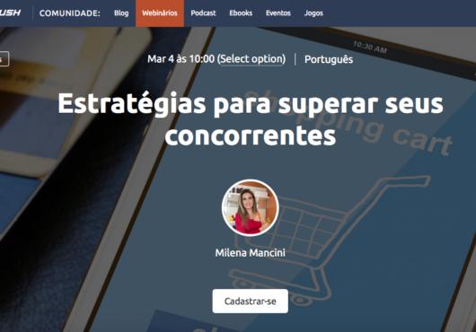 Webinar SEMrush Estratégias para Superar Concorrentes no Comércio Eletrônico
