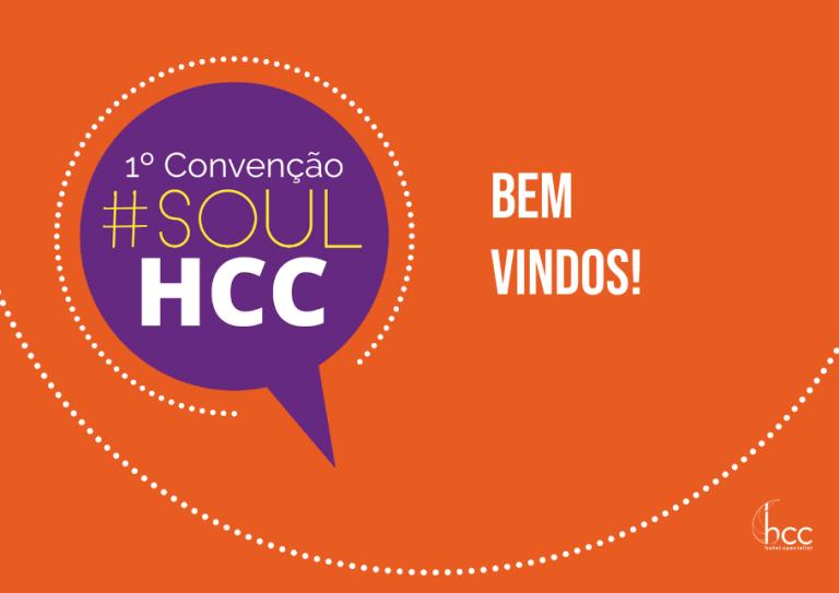 1ª Convenção #SoulHCC